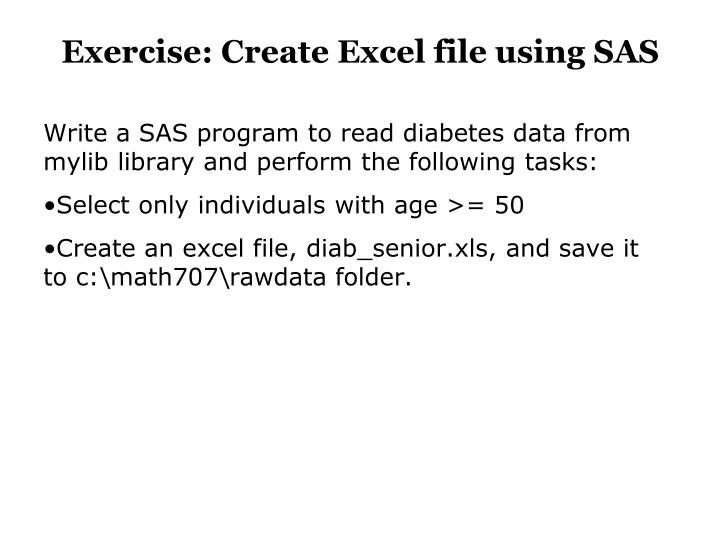 Exercise: Create Excel file using SAS
