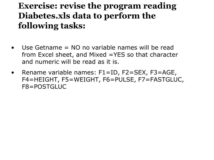 Exercise: revise the program reading Diabetes.xls data to perform the following tasks: