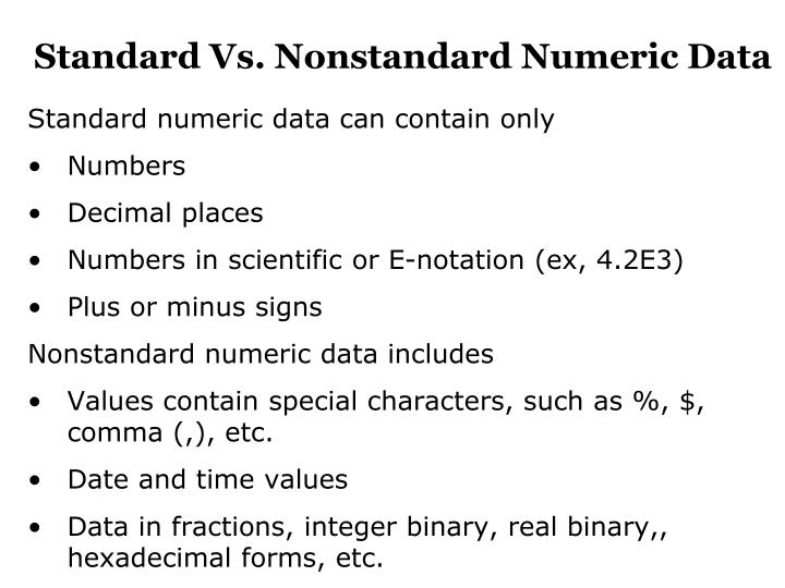 Standard Vs. Nonstandard Numeric Data