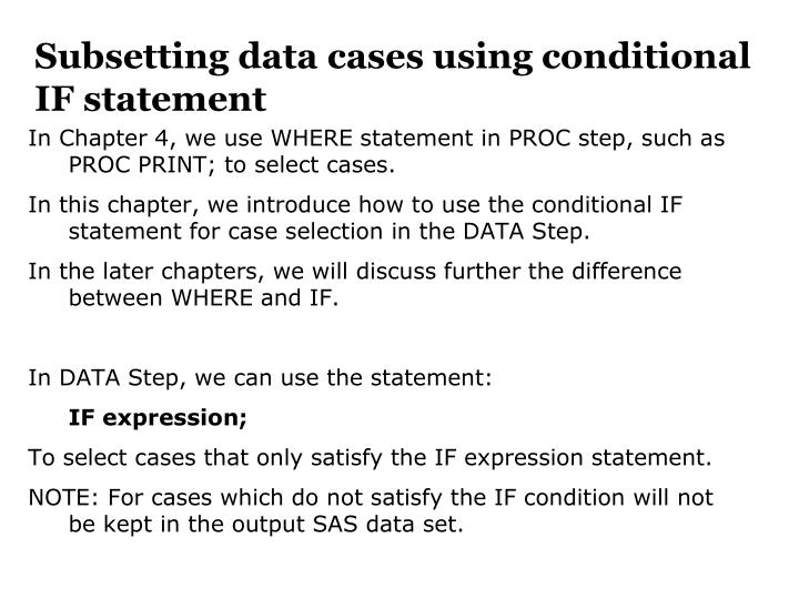 Subsetting data cases using conditional IF statement