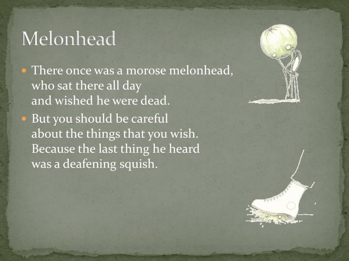 Melonhead