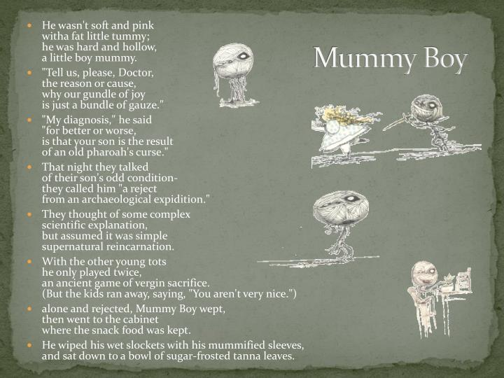 Mummy Boy
