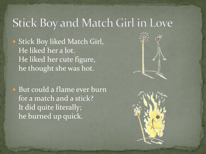 Stick boy and match girl in love