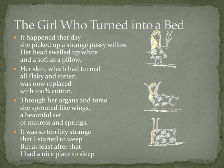 The Girl Who Turned into a Bed