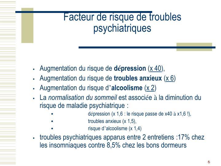 Facteur de risque de troubles psychiatriques