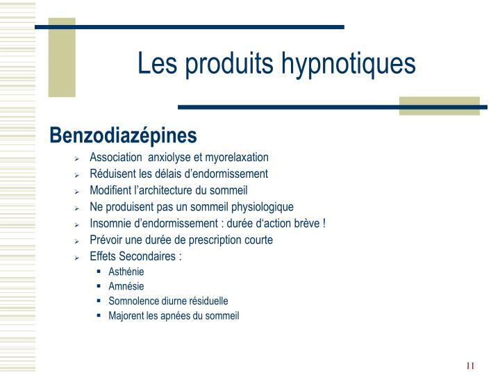 Les produits hypnotiques