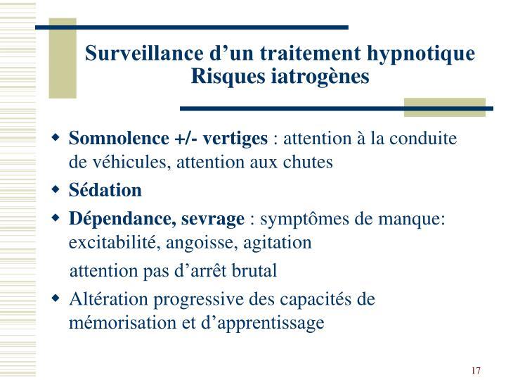 Surveillance d'un traitement hypnotique