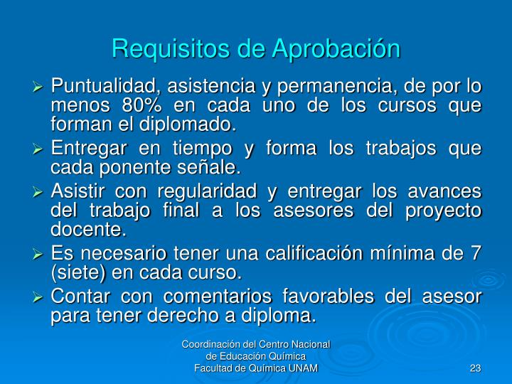 Requisitos de Aprobación