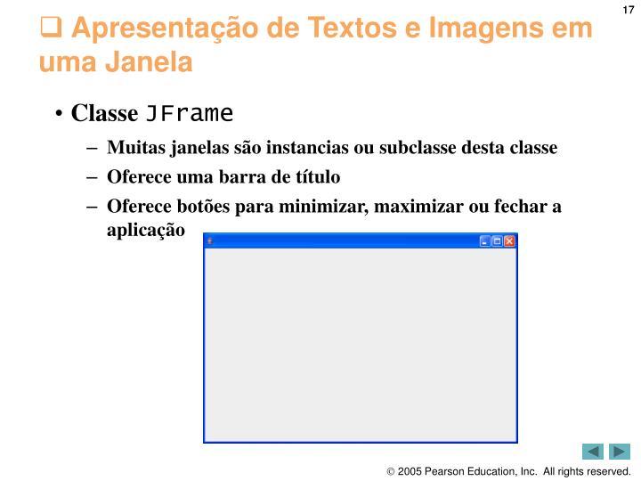 Apresentação de Textos e Imagens em uma Janela