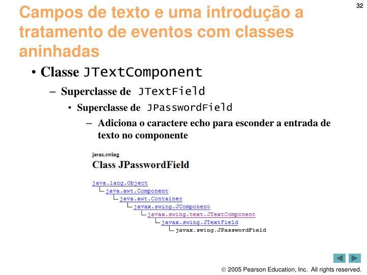 Campos de texto e uma introdução a tratamento de eventos com classes aninhadas