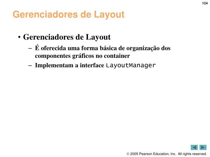 Gerenciadores de Layout