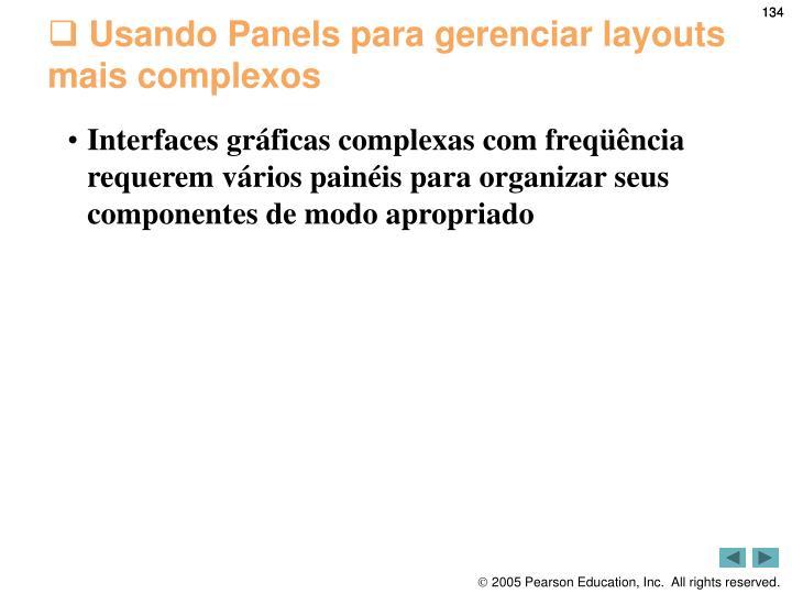 Usando Panels para gerenciar layouts mais complexos