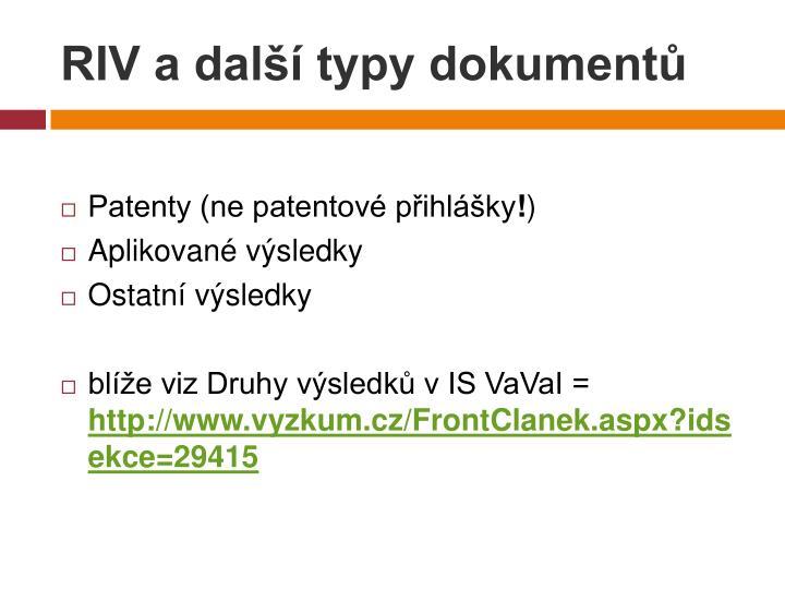 RIV a další typy dokumentů