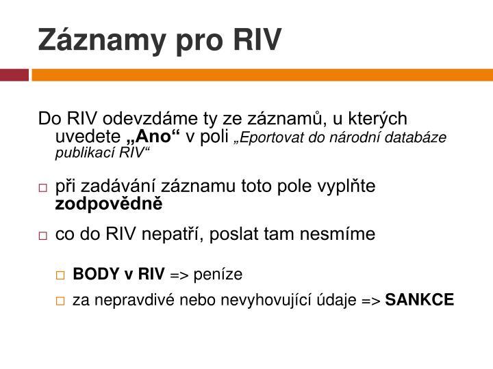 Záznamy pro RIV