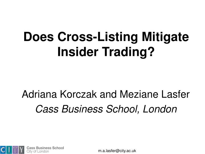 Does Cross-Listing Mitigate Insider Trading?