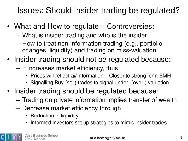 Issues: Should insider trading be regulated?