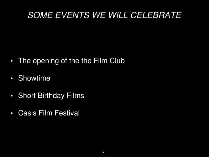 The opening of the the Film Club