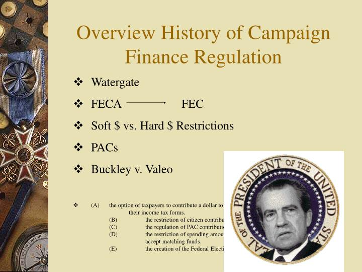 Overview History of Campaign Finance Regulation
