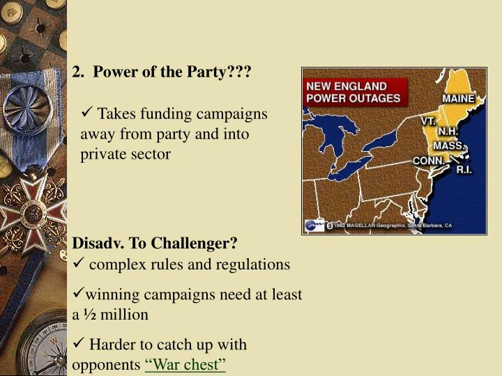 2.  Power of the Party???
