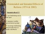 unintended and intended effects of reform 1974 2002