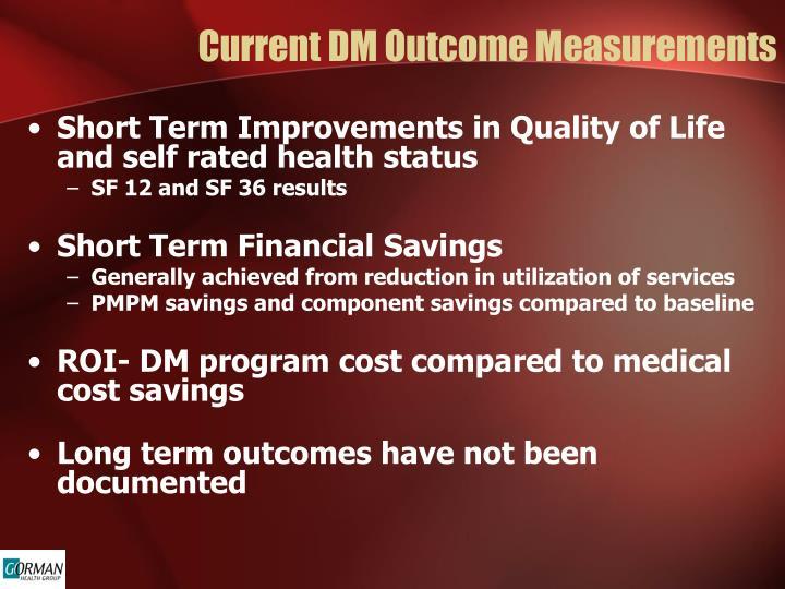 Current DM Outcome Measurements