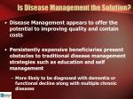 is disease management the solution