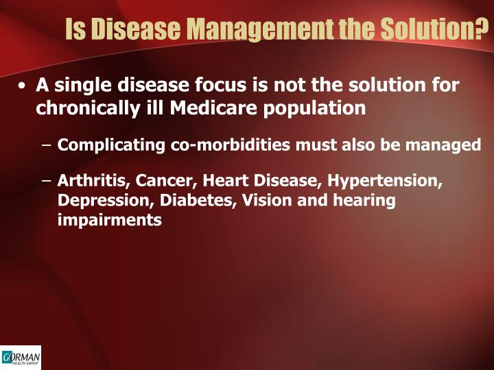 Is Disease Management the Solution?
