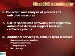 what cms is looking for3