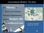 conventional wisdom the new