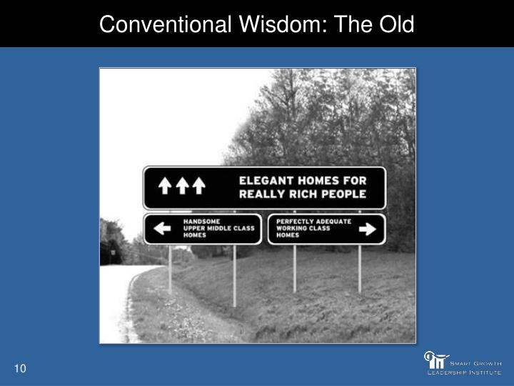 Conventional Wisdom: The Old