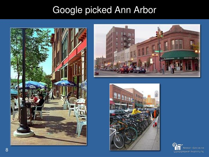 Google picked Ann Arbor