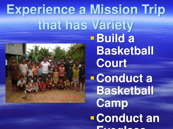 Experience a Mission Trip that has Variety