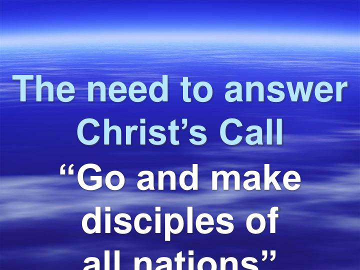 The need to answer Christ's Call