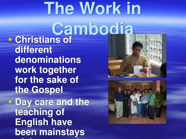 The Work in Cambodia