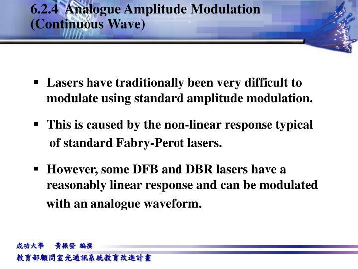 6.2.4  Analogue Amplitude Modulation (Continuous Wave)