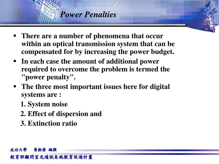 Power Penalties