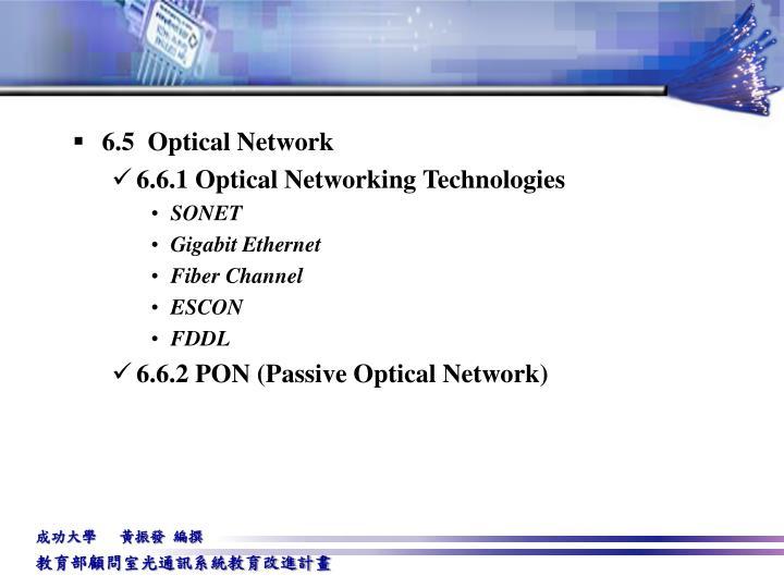 6.5  Optical Network