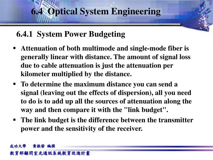 6.4  Optical System Engineering
