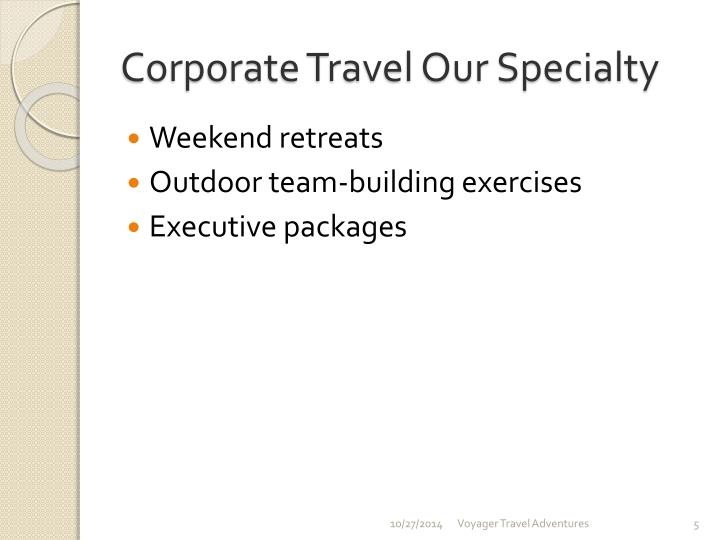 Corporate Travel Our Specialty