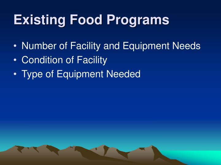 Existing Food Programs