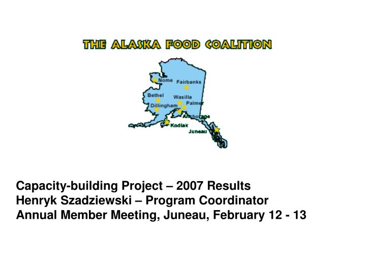 Capacity-building Project – 2007 Results