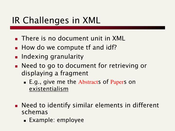 IR Challenges in XML