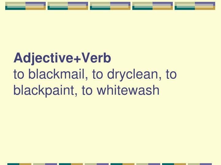 Adjective+Verb