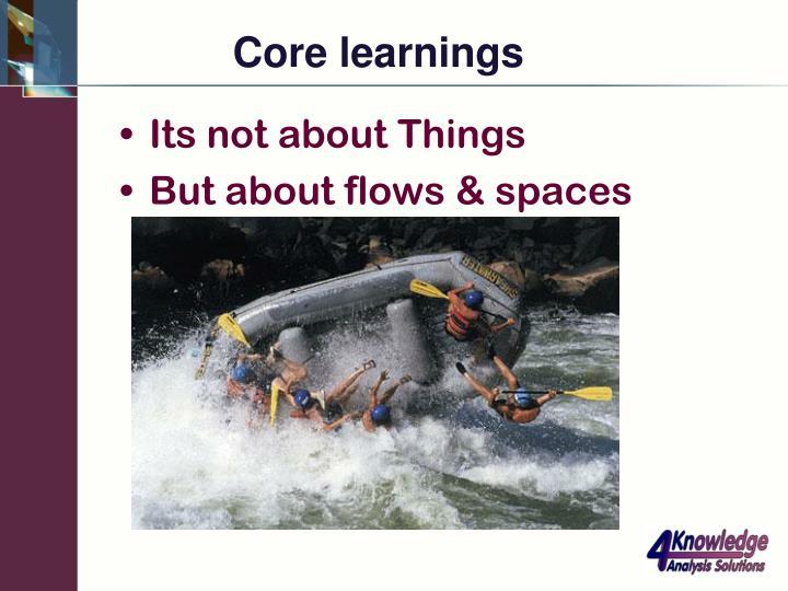 Core learnings