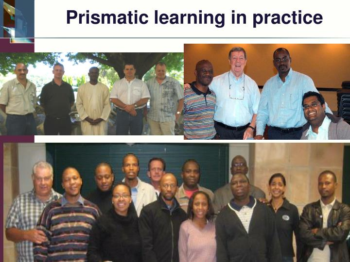 Prismatic learning in practice