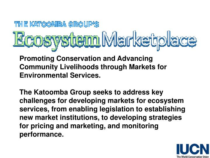 Markets = ecosystem goods and services