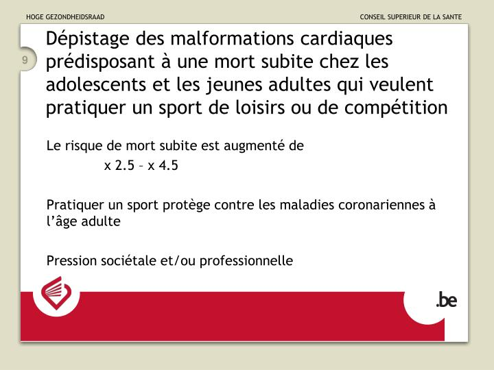 Dépistage des malformations cardiaques prédisposant à une mort subite chez les adolescents et les jeunes adultes qui veulent pratiquer un sport de loisirs ou de compétition