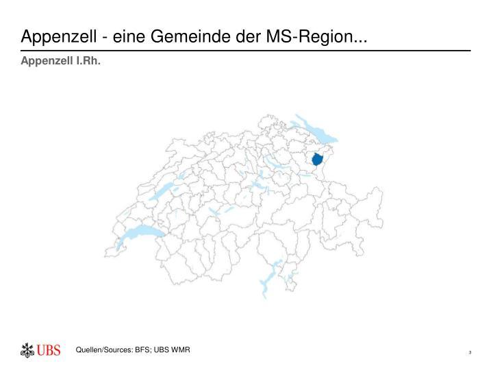 Appenzell - eine Gemeinde der MS-Region...