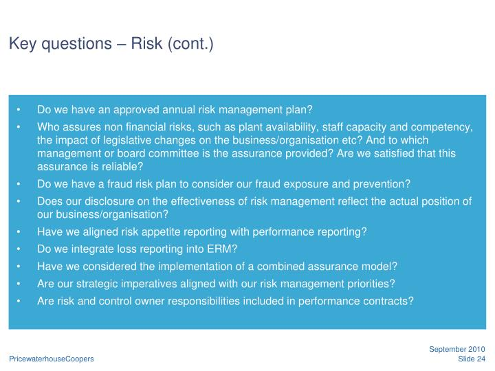 Key questions – Risk (cont.)