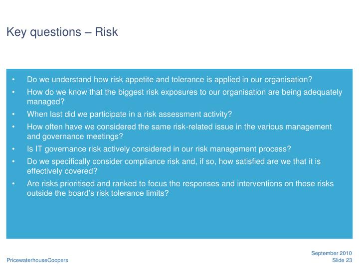 Key questions – Risk